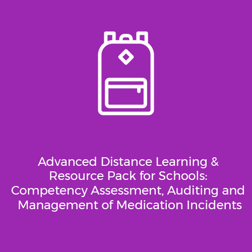 Advanced-Distance-Learning-&-Resource-Pack-for-Schools–Competency-Assessment,-Auditing-and-Management-of-Medication-Incidents