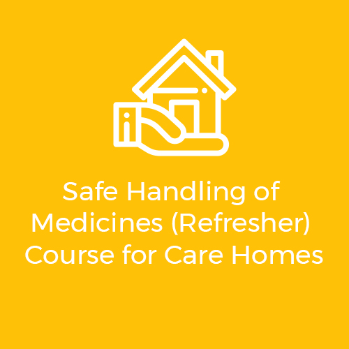 Safe handling of medicines (refresher) course for care homes