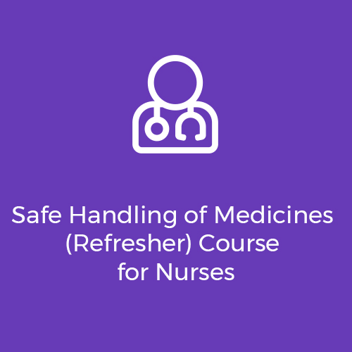 Safe-Handling-of-Medicines-(Refresher)-Course-for-Nurses