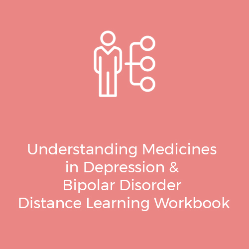 Understanding-Medicines-in-Depression-&-Bipolar-Disorder-Distance-Learning-Workbook